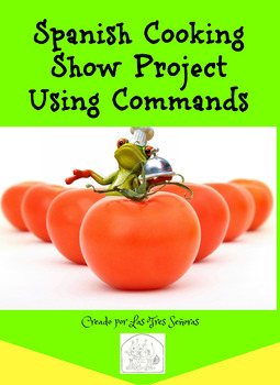 Spanish Cooking Show Project Using Commands