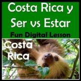 Spanish Costa Rica & Ser versus Estar Digital Lesson & Activity - ¡Pura vida!