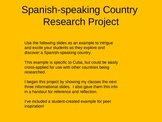 Spanish Countries Research Project