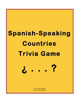 Spanish-Speaking Countries Trivia Game