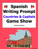 Spanish Countries and Capitals Game Show Writing Prompt