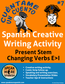 Spanish Creative Writing #7 * Present Stem Changers E>I * Verbos