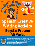 Spanish Creative Writing for Regular Present AR Verbs * Verbos Regulares Español