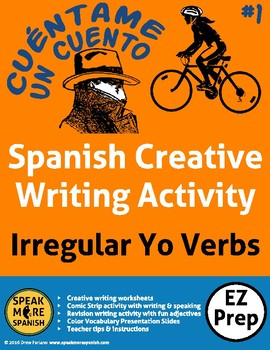 Spanish Creative Writing. Escribir con los Verbos Irregulares de YO #2