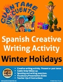 Spanish Creative Writing for Christmas and Winter Holidays. La Navidad y Fiestas