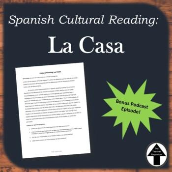 Spanish Cultural Reading La Casa No Prep Substitute Plan