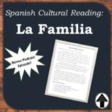 Spanish Cultural Reading La Familia Family No Prep Substitute Plan