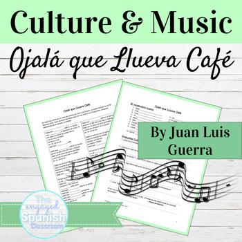 "Spanish Cultural & Subjunctive Lesson for ""Ojalá que llueva café"" by JLG"