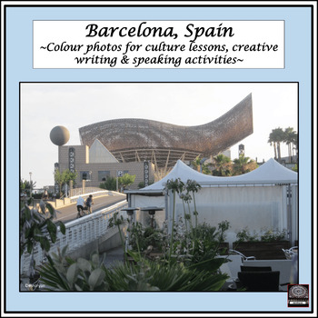 Spanish Culture – Color Pictures for Oral Work – package #1 - Barcelona, Spain