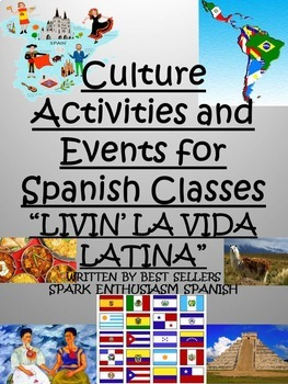 Spanish Culture Activities and Events & Authentic Resources Unit - La Cultura