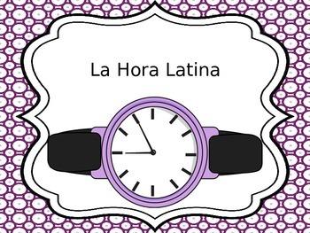 Spanish Culture:  La Hora Latina