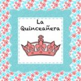 Spanish Culture:  La Quinceañera