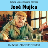 "Spanish Culture Lesson Plan / Project / Sub Plans ""World's 'Poorest' President"""