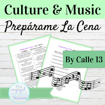 "Spanish Commands and Culture through Music: Calle 13 ""Preparame la Cena"""