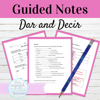 Spanish DAR and DECIR: Guided Notes and Practice