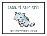 Spanish Daily Activities Story - Luna, el gato gris