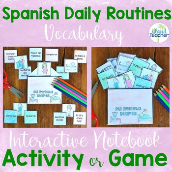Spanish Daily Routine (Reflexive Verbs) Interactive Notebook Activity or Game
