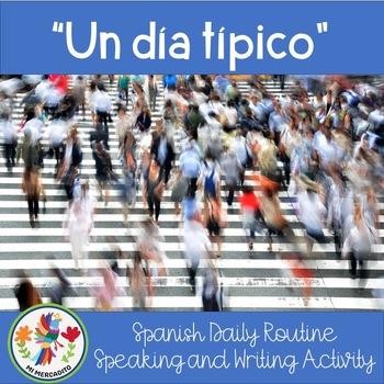 Spanish Daily Routine:  Rutina Diaria, Conversation and Wr