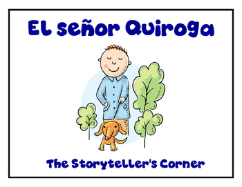 Spanish Daily Routines Story - El señor Quiroga