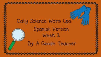 Spanish Daily Science Warm Up (Bell Ringers) Week 2