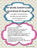 1st grade Spanish Daily Work book- 1st Quarter