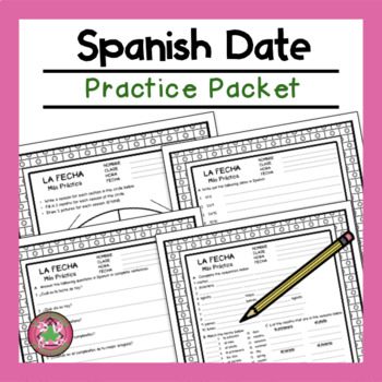 Spanish Date Practice Packet (La fecha)