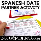 Spanish Date / La Fecha Practice:  Partner Activity with Celebrity Birthdays