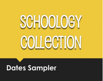 Spanish Dates Schoology Collection Sampler