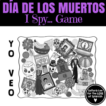 "Spanish ""I Spy"" Game: Day of the Dead El Dia de Los Muertos"