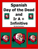 Spanish Day of the Dead, Ir A + Infinitive and Adverbs 10 Translations