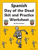 Spanish Day of the Dead Skit & Worksheet - Cultural Speaking Activity