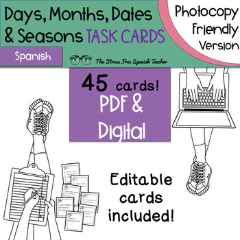 Spanish Days, Months, Dates, Seasons Task Cards! Photocopy Friendly