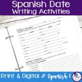 Spanish Days, Months, Seasons, Date Writing Activities
