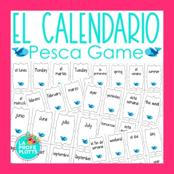 Spanish Days, Months, Seasons, and Calendar Vocabulary ¡Pe