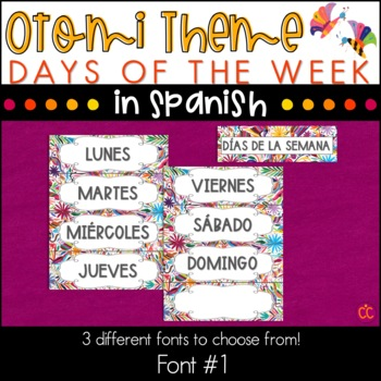 Spanish Days of the Week - Otomi Theme