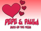Spanish Days of the Week Pepe and Paula Reading
