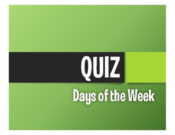 Spanish Days of the Week Quiz