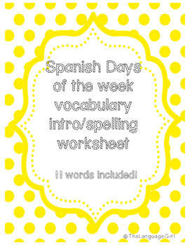 Spanish Days of the Week Spelling/Vocab intro worksheet