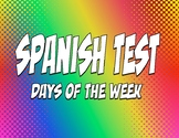 Spanish Days of the Week Test