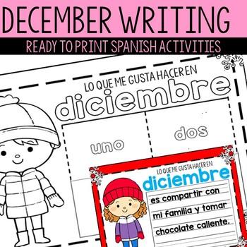 Spanish December Writing Activity - Actividad de diciembre en espanol