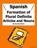 Spanish Definite Articles and Nouns Formation of Plurals Reference