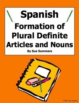 Spanish Definite Articles and Nouns Formation of Plurals R
