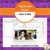 "Spanish Songs:  ""Agua del Pozo"" & Definite and Indefinite Articles"