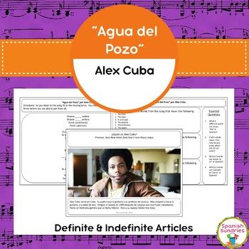 "Spanish Songs:  ""Agua del Pozo"" & Definite and Indefinite"