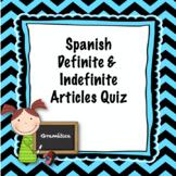 Spanish Definite and Indefinite Articles Quiz