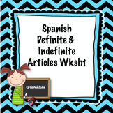 Spanish Definite and Indefinite Articles Worksheet