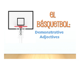 Spanish Demonstrative Adjective Basketball