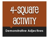 Spanish Demonstrative Adjective Four Square Activity