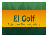 Spanish Demonstrative Adjective Golf