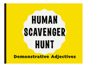 Spanish Demonstrative Adjective Human Scavenger Hunt
